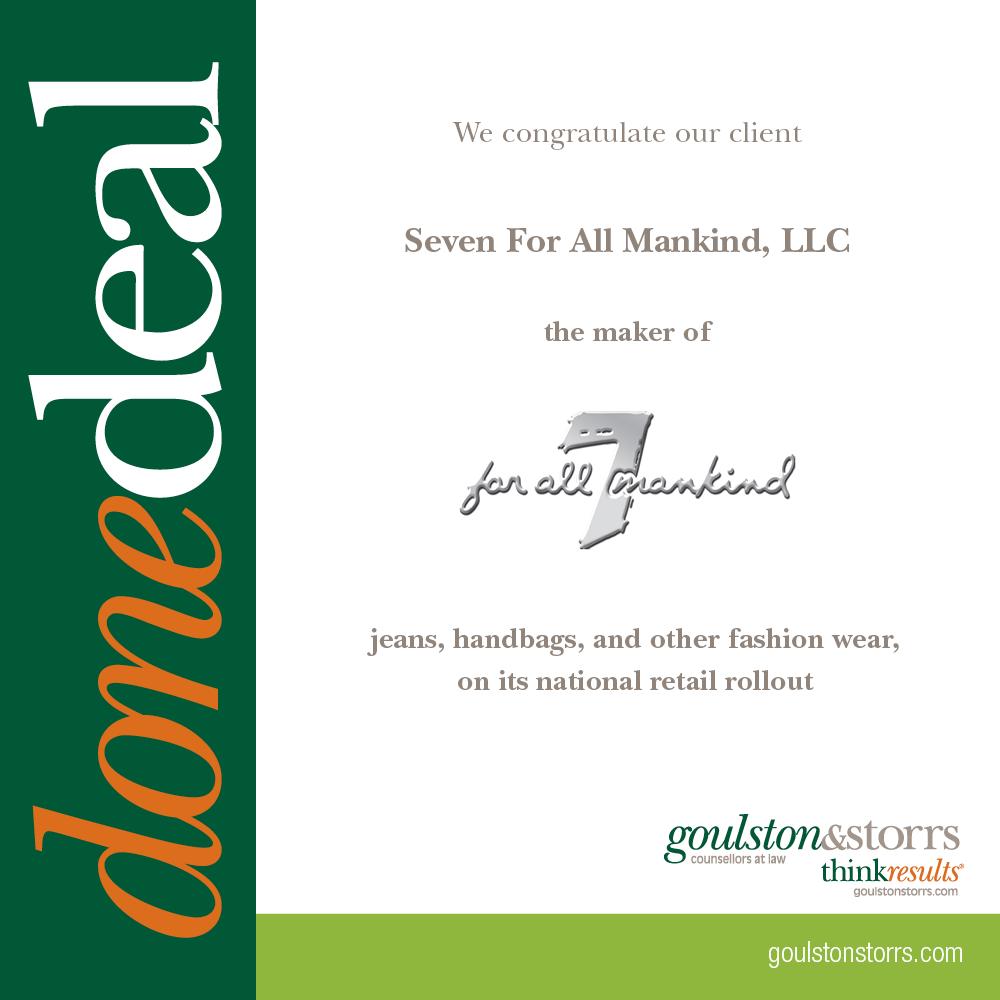 Goulston & Storrs congratulates Seven for All Mankind, LLC