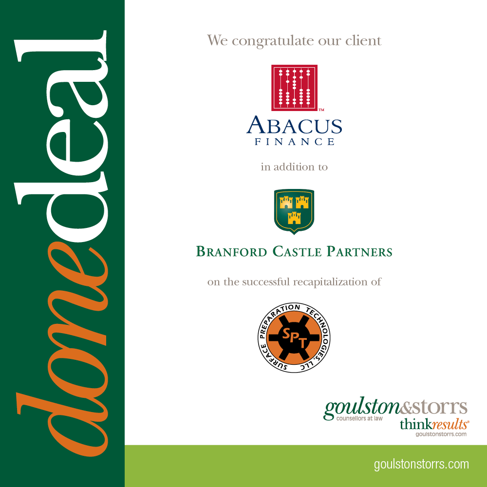 Goulston & Storrs congratulates client Abacus Finance in addtion to Brandford Castle Partners