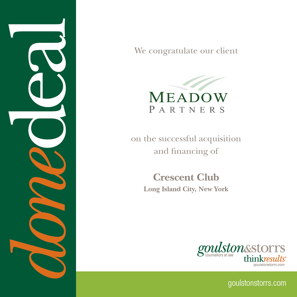 We congratulate Meadow Partners on the successful acquisition and financing of Crescent Club