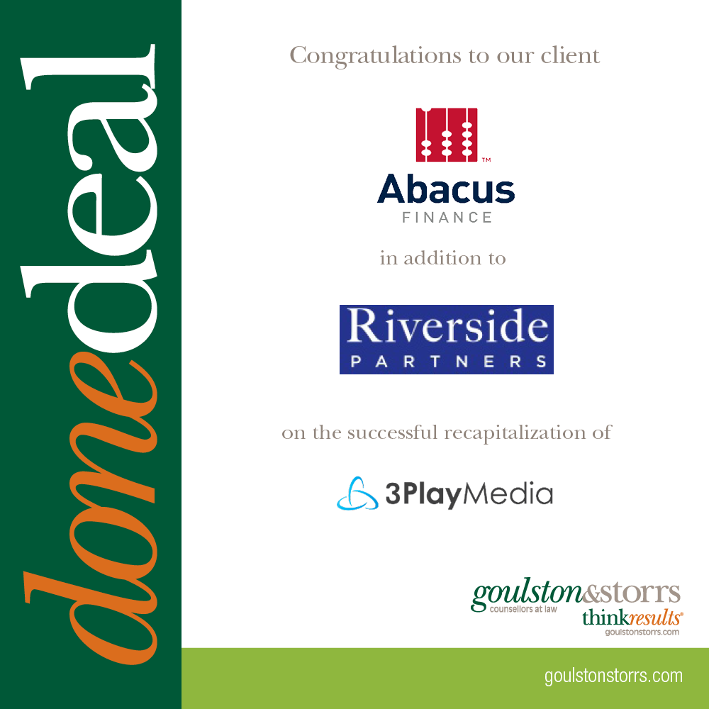 Goulston & Storrs congratulates client Abacus Finance in addition to Riverside Partners on the successful recapitalization of 3PlayMedia