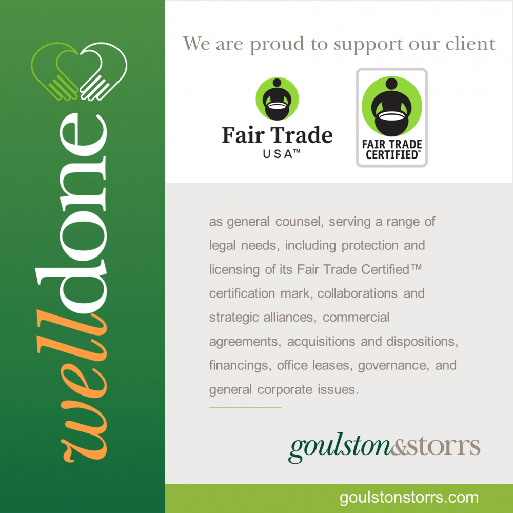 Goulston & Storrs congratulates their client, Fair Trade USA