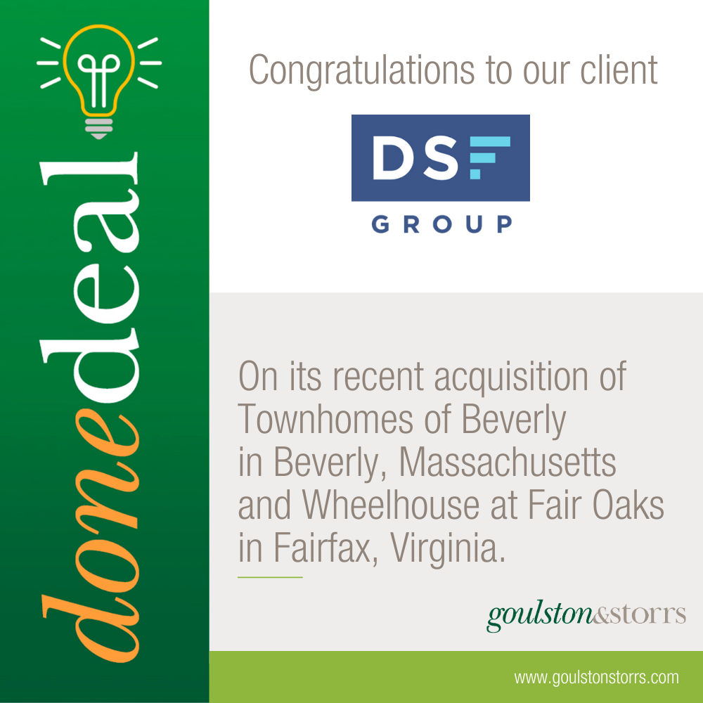 Congratuations to DSF Group on its recent acquistion of Townhomes of Beverly and Wheelhouse at Fair Oaks