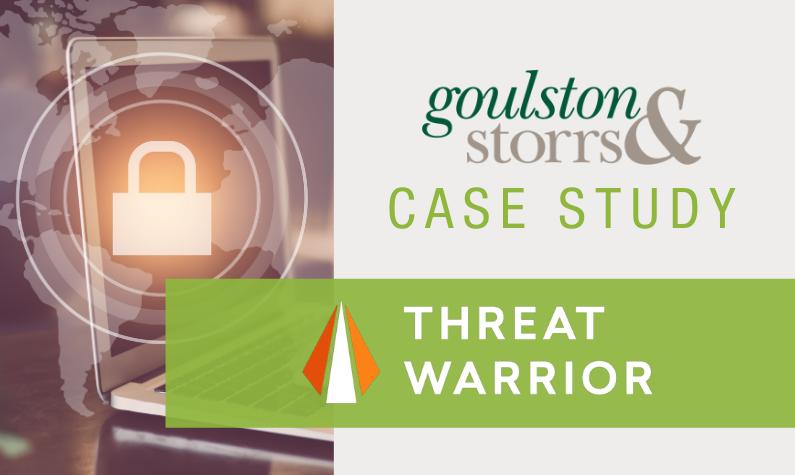 Goulston & Storrs Case Study: Threat Warrior